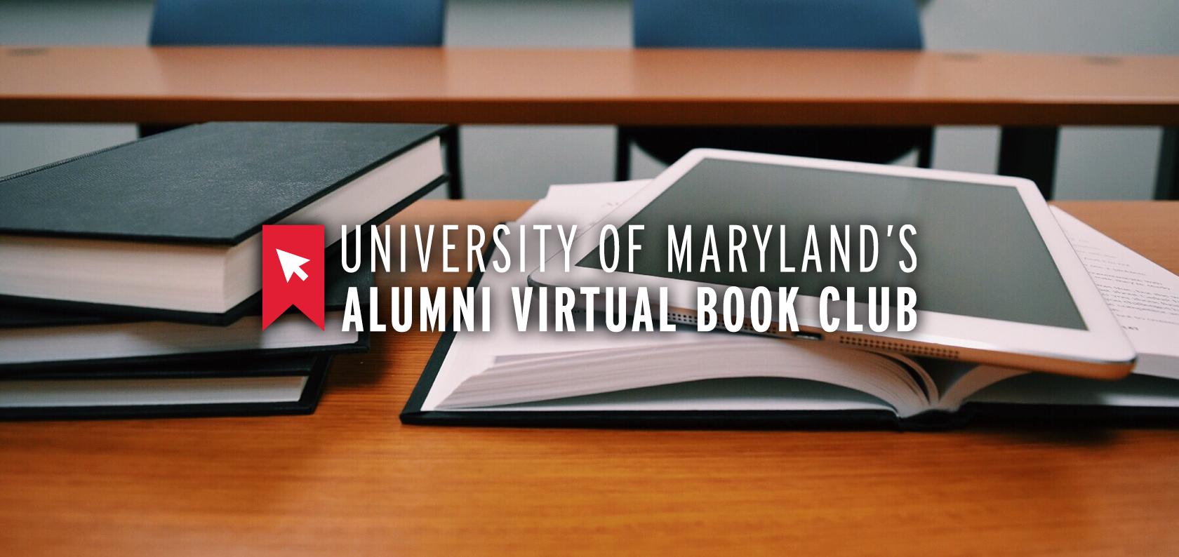 University of Maryland Alumni Virtual Book Club