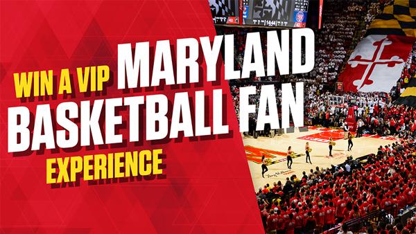 Win a VIP maryland basketball fan experience