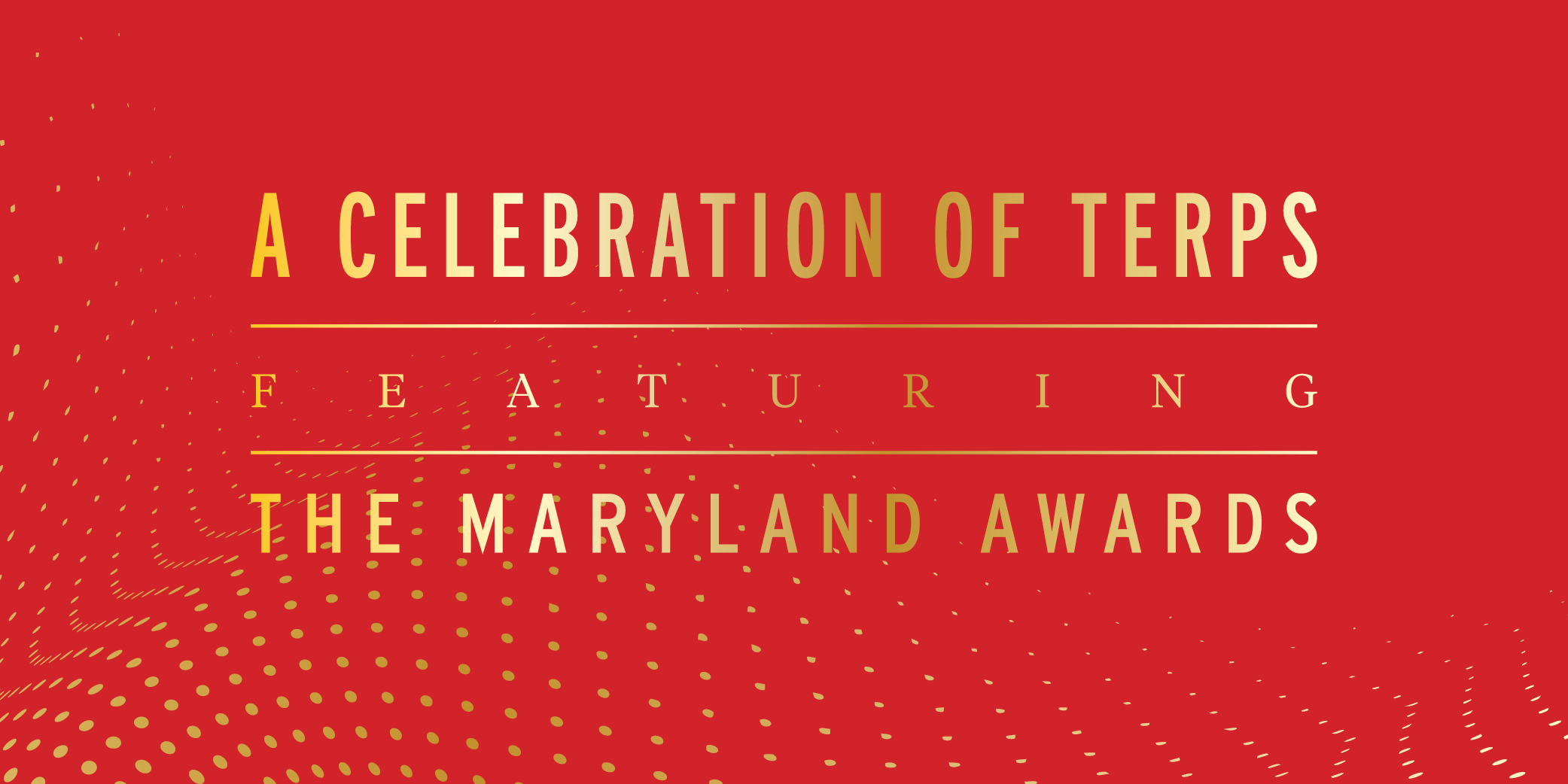 Banner for the, A Celebration of Terps event