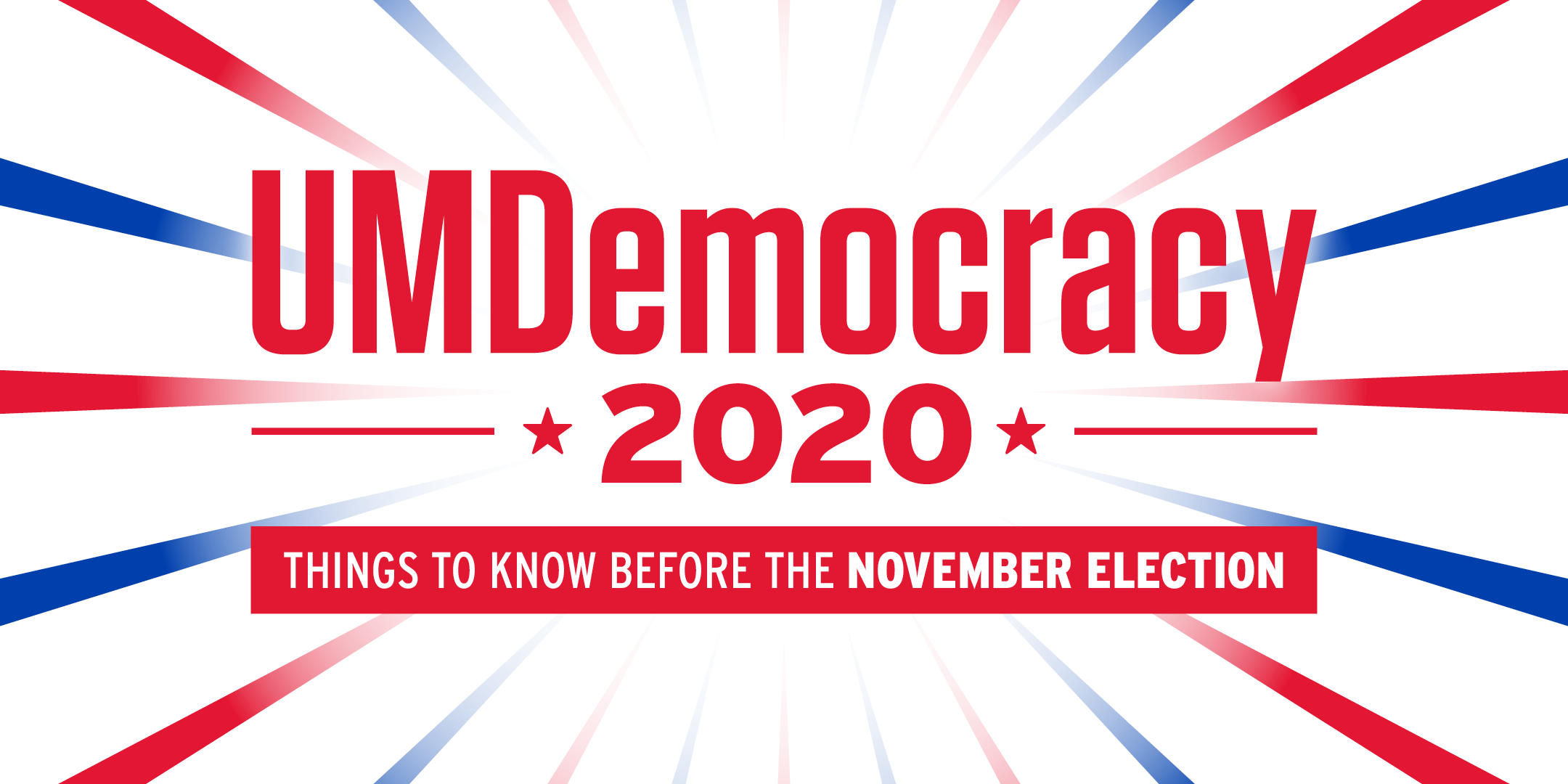 UMDemocracy 2020: Things To Know Before The November Election