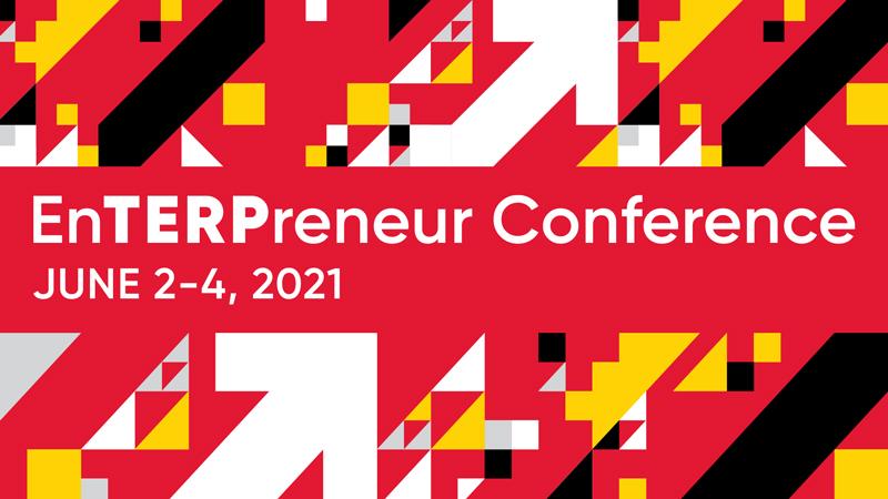 En-Terp-reneur Conference: June 2nd to June 4th, 2021