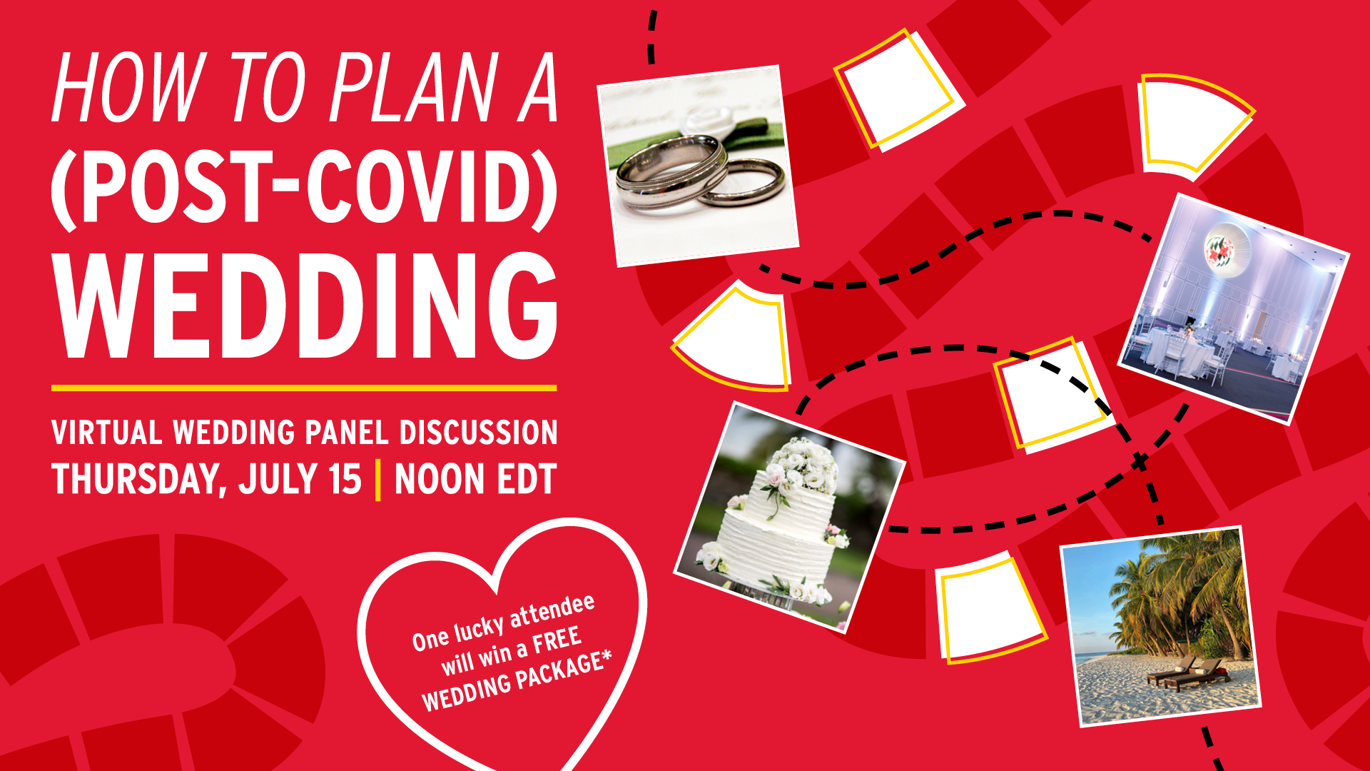 How to Plan a (Post-COVID) Wedding   Virtual Wedding Panel Discussion   Thursday, July 15   Noon EDT