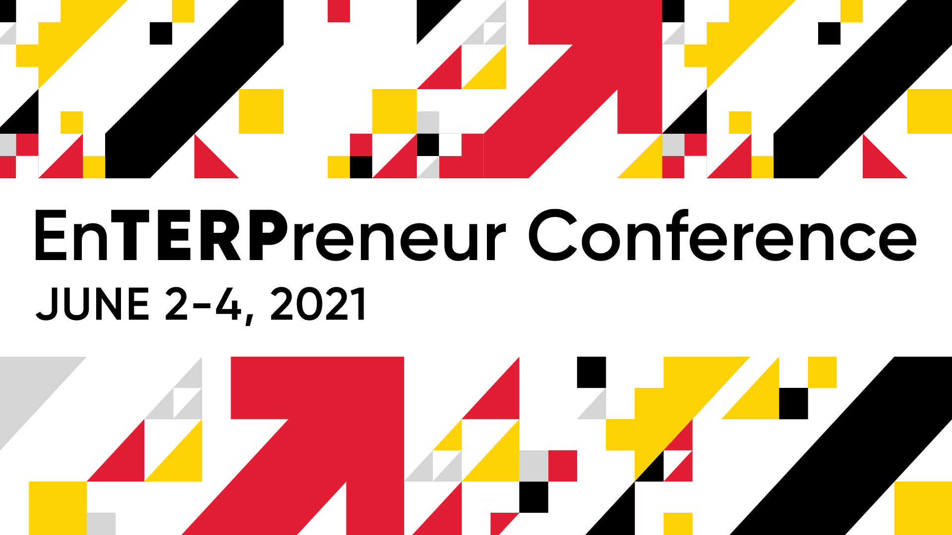 EnTERPreneur Conference | June 2-4, 2021
