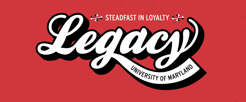 Steadfast in Loyalty: Becoming a Terp Legacy