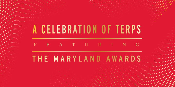 A Celebration of Terps: Featuring The Maryland Award